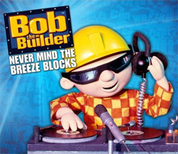 Bob_the_Builder_-_Never_Mind_the_Breeze_Blocks